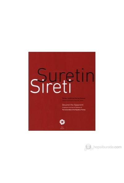 Suretin Sireti - (Türkiye Cumhuriyet Merkez Bankası Sanat Koleksiyonu'Ndan Bir Seçki / Beyond The A-Zeynep Yasa Yaman