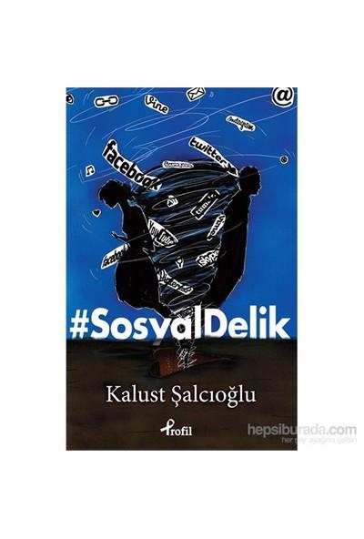 #Sosyaldelik-Kalust Şalcıoğlu