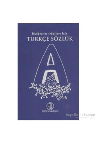 İlköğretim Okulları İçin Türkçe Sözlük-Kolektif