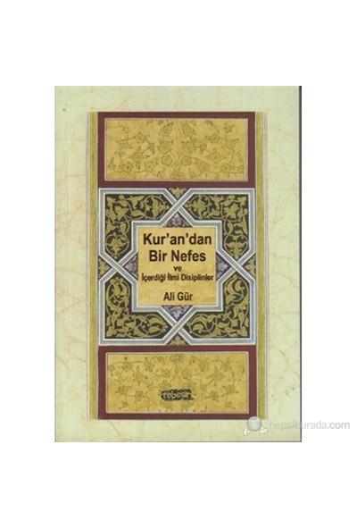 Kur'An'Dan Bir Nefes Ve İçerdiği İlmi Disiplinler-Ali Gür