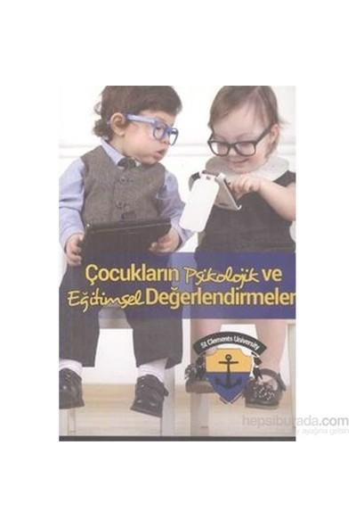 Çocukların Psikolojik Ve Eğitimsel Değerlendirmeleri-Kolektif
