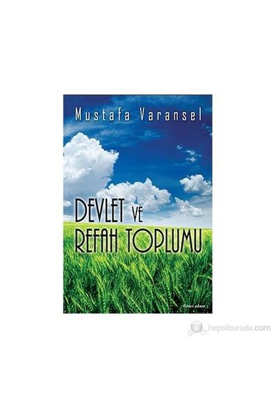 Devlet Ve Refah Toplumu-Mustafa Varansel