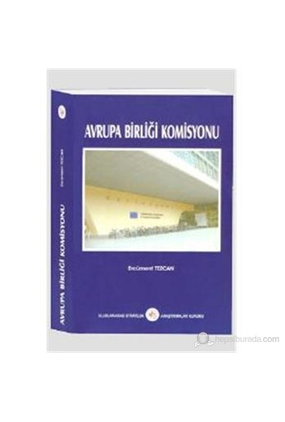 Avrupa Birliği Komisyonu-Ercüment Tezcan