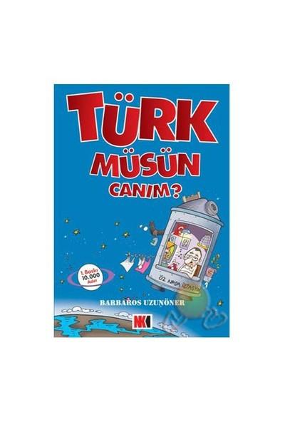 Türk Müsün Canım