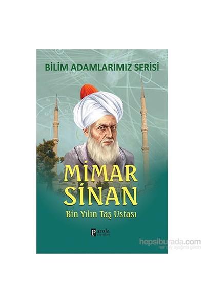 Mimar Sinan - Bin Yılın Taş Ustası-Ali Kuzu