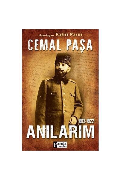 Cemal Paşa Anılarım (1913-1922)-Cemal Paşa