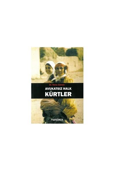 Avukatsız Halk Kürtler-Heinz Gstrein