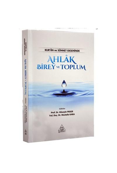 Kur'An Ve Sünnet Ekseninde Ahlak Birey Ve Toplum-Salih Kesgin