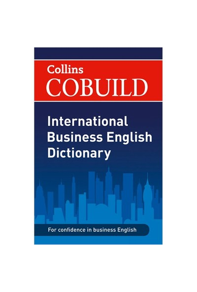 Collins Cobuild International Business English Dictionary-Kolektif