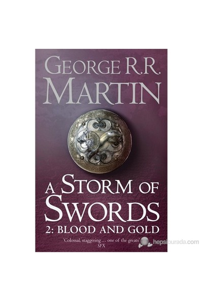 A Storm of Swords 2:Blood and Gold (A Song of Ice & Fire, Book 3) - George R. R. Martin