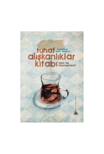 Tuhaf Alışkanlıklar Kitabı-Kadir Aydemir