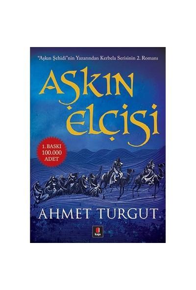 Aşkın Elçisi - Ahmet Turgut