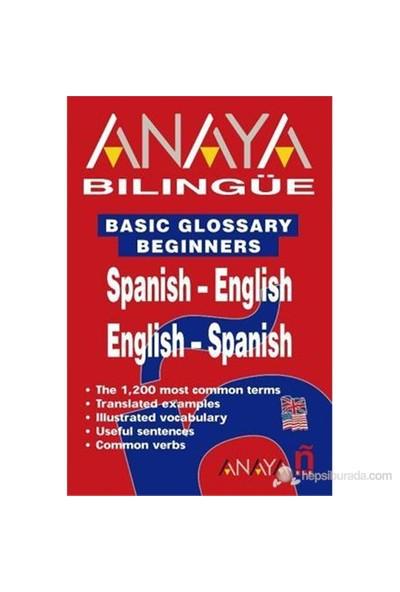 Anaya Bilingüe Español-Inglés/Inglés-Español (Basic Glossary Beginners Spanish-English/English-Spani