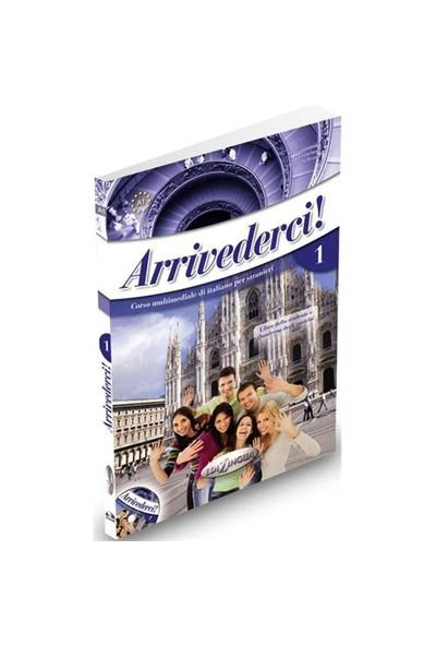 Arrivederci 1 (Ders Kitabı ve Çalışma Kitabı +CD) İtalyanca Temel Seviye - Federica Colombo