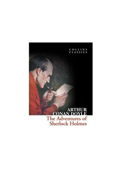 The Adventures of Sherlock Holmes (Collins Classics) - Sir Arthur Conan Doyle