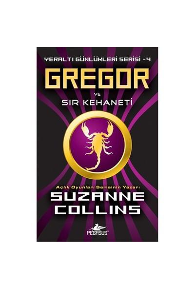 Gregor ve Sır Kehaneti Yeraltı Günlükleri Serisi 4 - Suzanne Collins