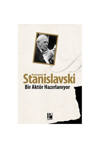Bir Aktör Hazırlanıyor-Konstantin Stanislavski