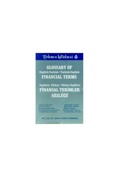 Finansal Terimler Sözlüğü İngilizce-Türkçe / Türkçe - İngilizce Glossary Of Financial Terms English-Turkish / Turkish-English