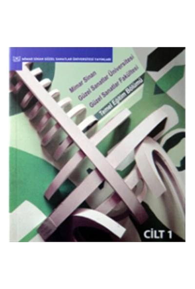 MSGSÜ GSF Temel Eğitim Bölümü Cilt 1