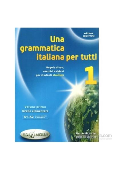 Una Grammatica İtaliana Per Tutti 1 (Edizione Aggiornata)-Marida Muscolino