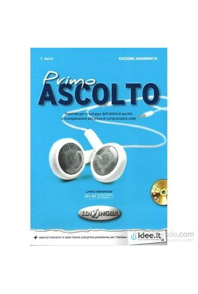 Primo Ascolto +Cd (Edizione Aggiornata) A1-A2 (İtalyanca Temel Seviye Dinleme)-T. Marin