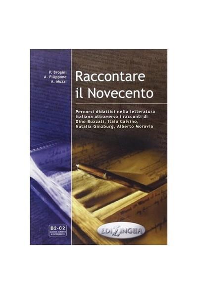 Raccontare İl Novecento +Libro Del Professore-A. Muzzi