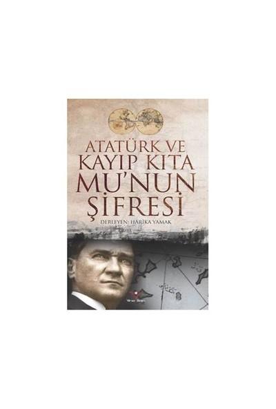 Atatürk Ve Kayıp Kıta Munun Şifresi - Harika Yamak