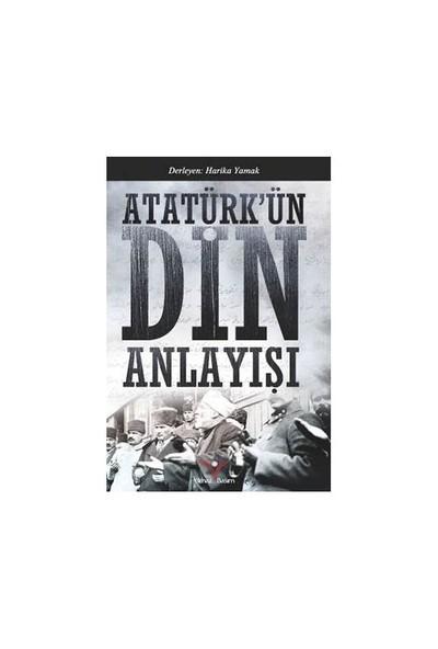 Atatürkün Din Anlayışı-Harika Yamak