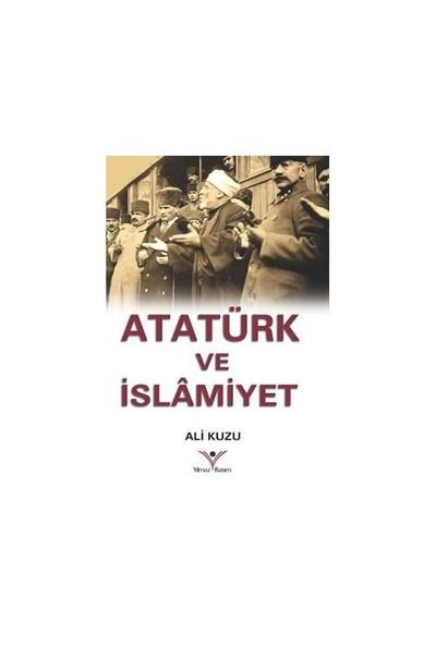 Atatürk Ve İslamiyet-Ali Kuzu