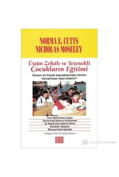 Üstün Zekalı Ve Yetenekli Çocukların Eğitimi-Norma E. Cutts