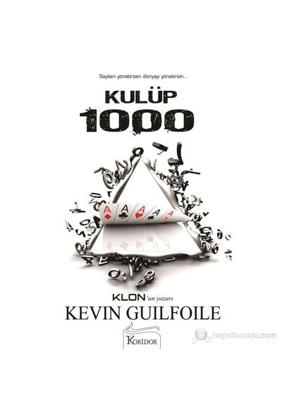 Kulüp 1000-Kevin Guilfoile