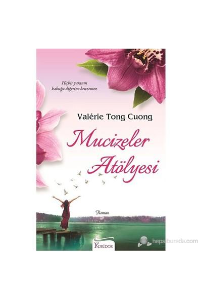 Mucizeler Atölyesi-Valerie Tong Cuong
