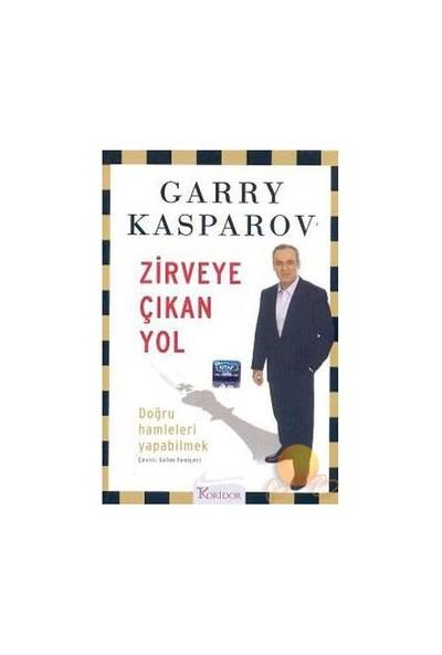 Zirveye Çıkan Yol - Garry Kasparov