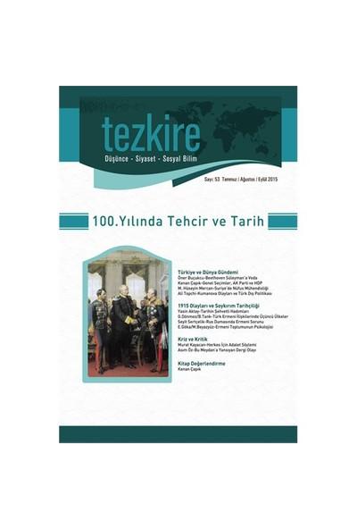 Tezkire Sayı: 53 (Temmuz, Ağustos, Eylül)-Kolektif