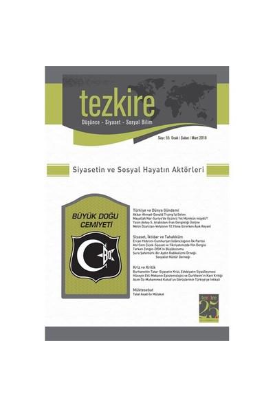 Tezkire Dergisi Sayı:55 (Siyasetin Ve Sosyal Hayatın Aktörleri)-Kolektif