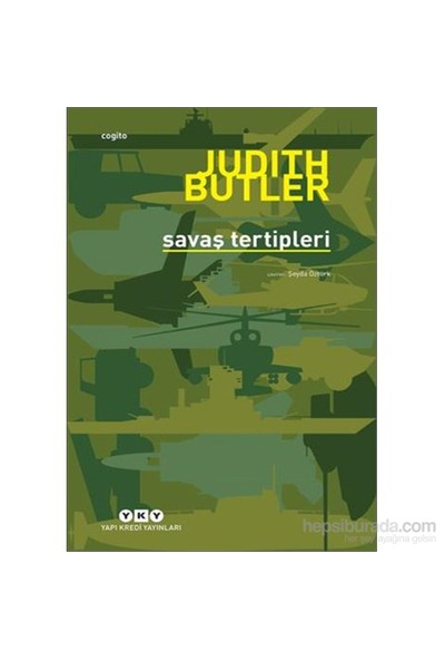 Savaş Tertipleri – Hangi Hayatların Yası Tutulur?-Judith Butler