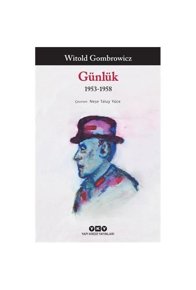 Günlük 1953-1958-Witold Gombrowicz