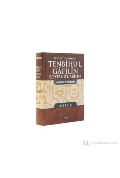 Tenbihü'l Gafilin Bostanü'l Arifin - (Sohbetler ve Nasihatler) - Ebu'l Leys Semerkandi