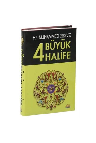 Hz. Muhammed Ve Dört Büyük Halife-Kolektif
