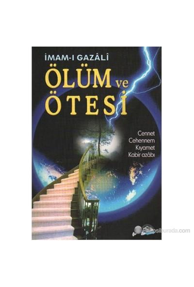 Ölüm ve Ötesi - (Cennet ve Cehennem Kıyamet Kabir Azabı) - İmam-ı Gazali