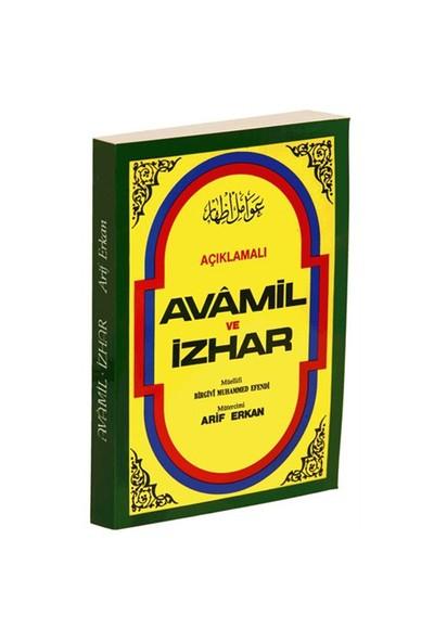 Açıklamalı Avamil Ve İzhar - Birgivi Muhammed Efendi