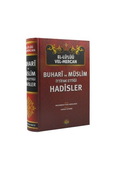 El-Lü'lüü Vel Mercan Buhari Ve Müslim İttifak Ettiği Hadisler (Şamua Kağıt) - Muhammed Fuad Abdulbaki