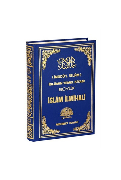 İmadül İslam / İslamın Temel Kitabı Büyük İslam İlmihali - Abdurrahman Bin Yusuf