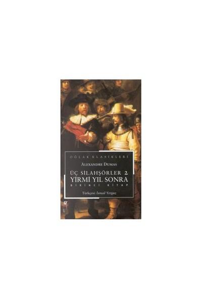 Üç Silahşörler 2 Yirmi Yıl Sonra 2 Kitap Takım-Alexandre Dumas