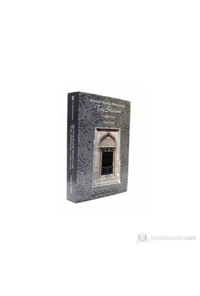 Osmanlı Beyliği Mimarisinde Taş Süsleme