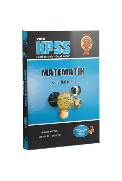 Yaklaşım Kpss 2016 Matematik Konu Anlatımlı