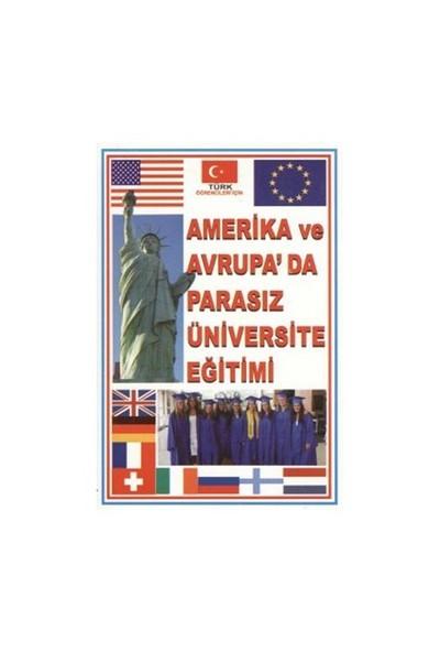 Amerika Ve Avrupa'Da Parasız Üniversite Eğitimi-Kolektif