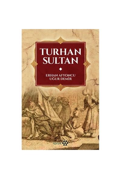 Turhan Sultan-Uğur Demir