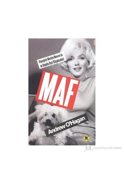 Maf - (Köpeği'Nin Marilyn Monroe'Ya Ve Hayata Dair Düşünceleri)-Andrew O'Hagan