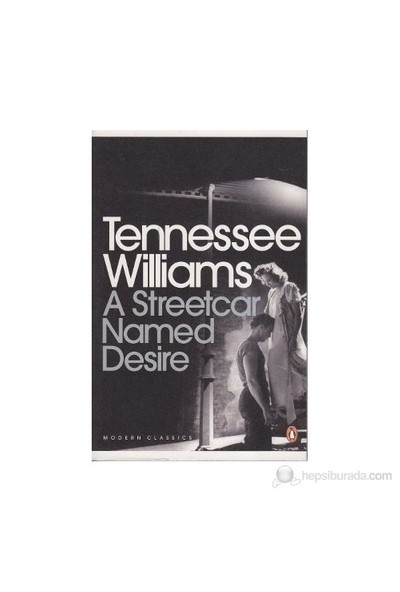 A Streetcar Named Desire-Tennessee Williams